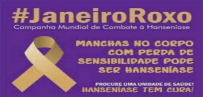 JANEIRO ROXO – MÊS DE COMBATE A HANSENÍASE